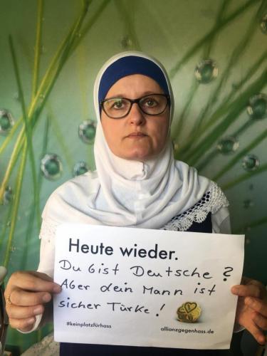 Heute wieder. Du bist Deutsche? Aber dein Mann ist sicher Türke!